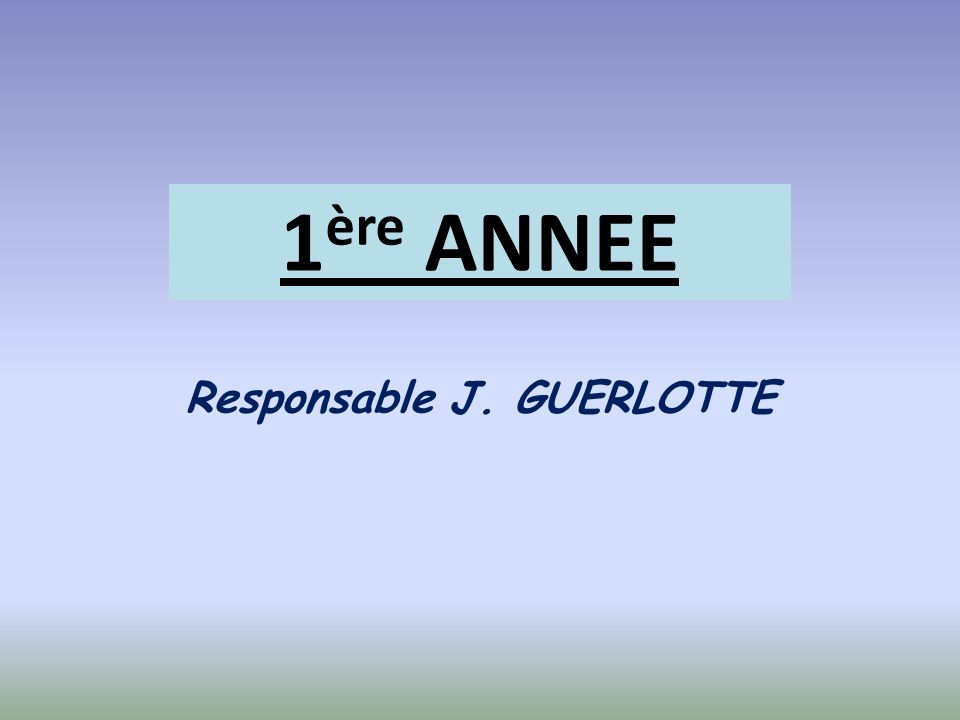 Responsable J. GUERLOTTE