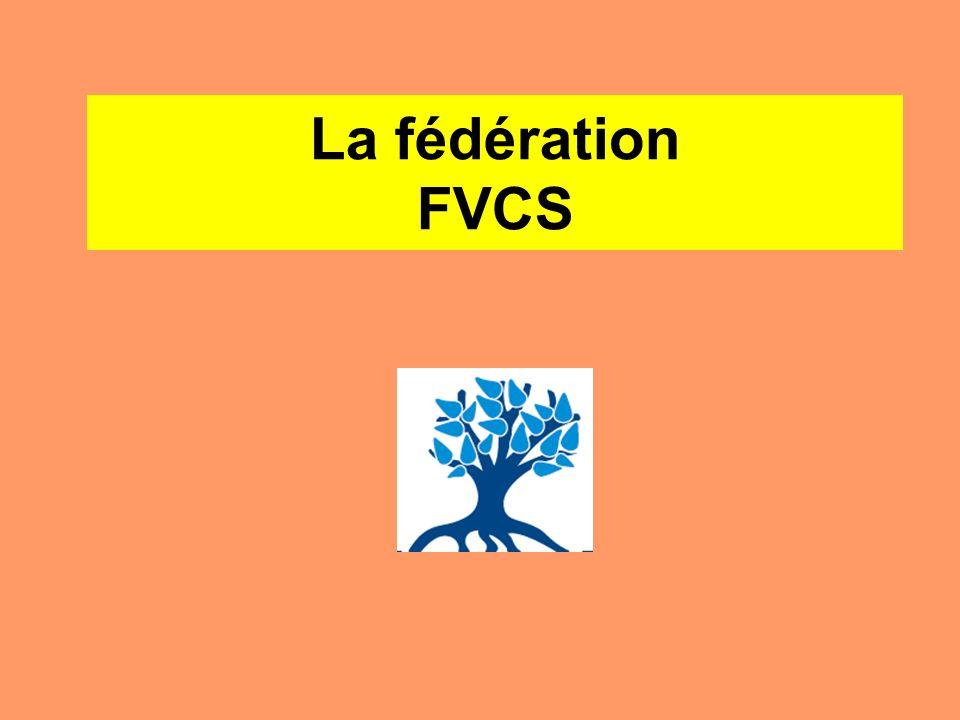 La fédération FVCS