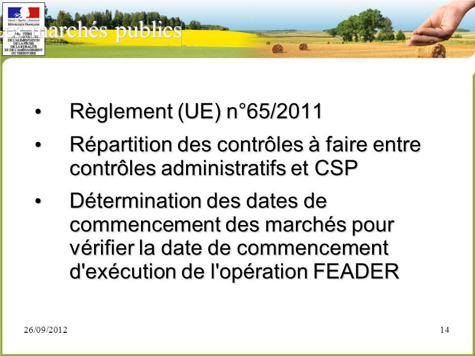 Les marchés publics Règlement (UE) n°65/2011