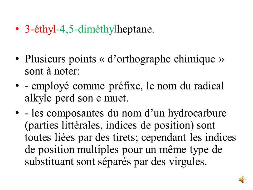 3-éthyl-4,5-diméthylheptane.