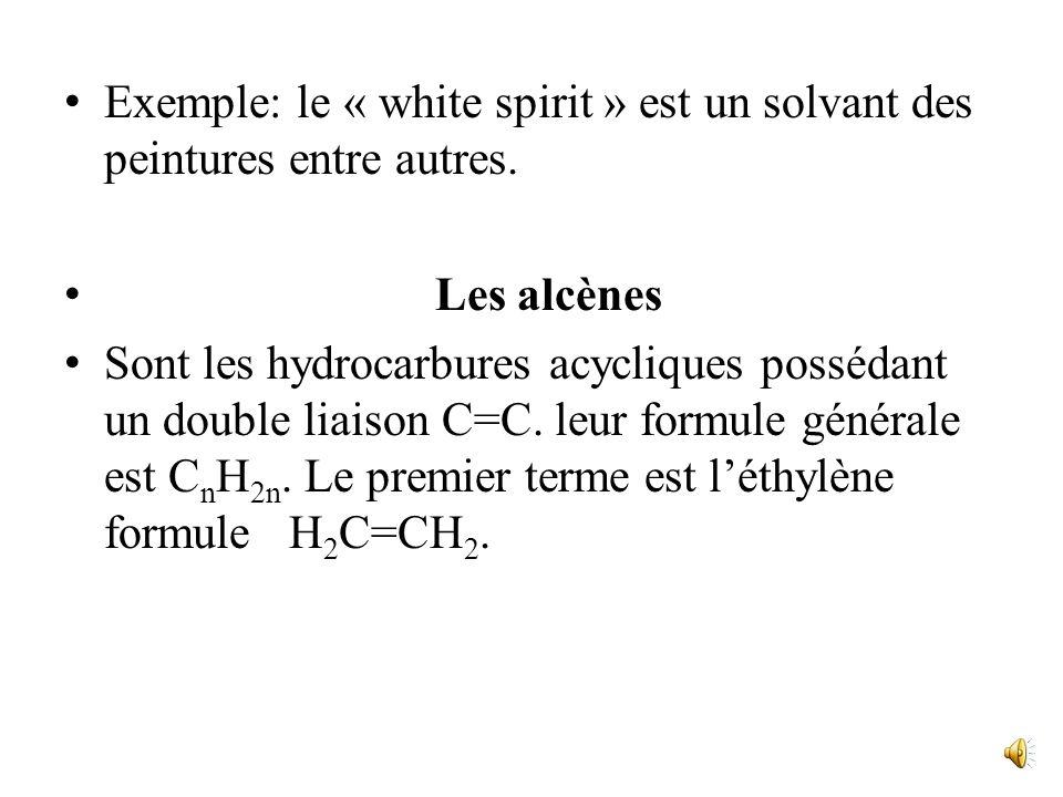 Exemple: le « white spirit » est un solvant des peintures entre autres.