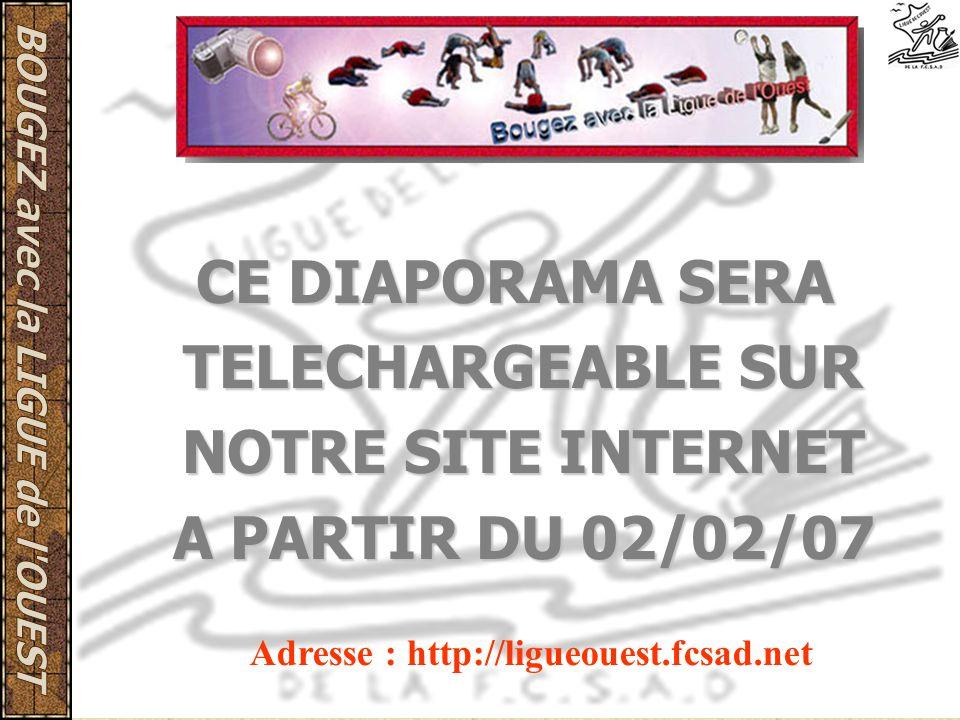 CE DIAPORAMA SERA TELECHARGEABLE SUR NOTRE SITE INTERNET