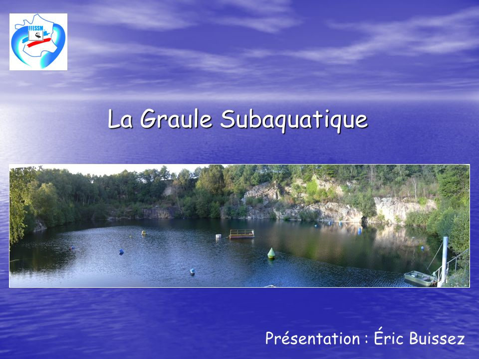 La Graule Subaquatique