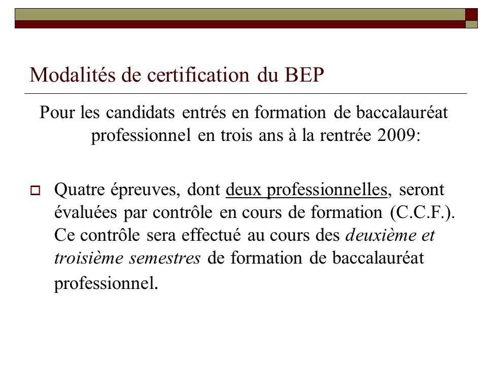 Modalités de certification du BEP