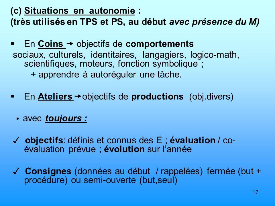 Situations en autonomie :