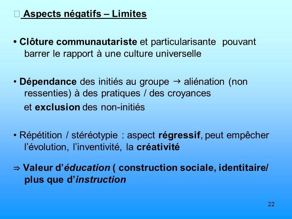  Aspects négatifs – Limites