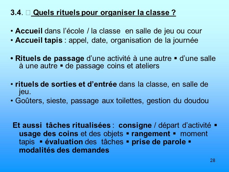 3.4.  Quels rituels pour organiser la classe