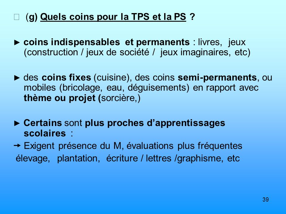  (g) Quels coins pour la TPS et la PS