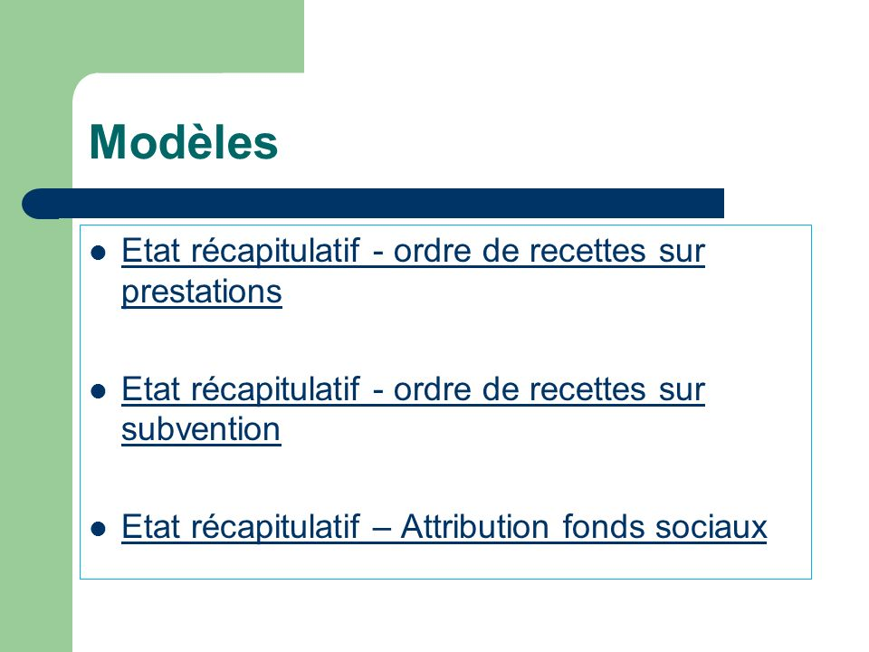 Modèles Etat récapitulatif - ordre de recettes sur prestations