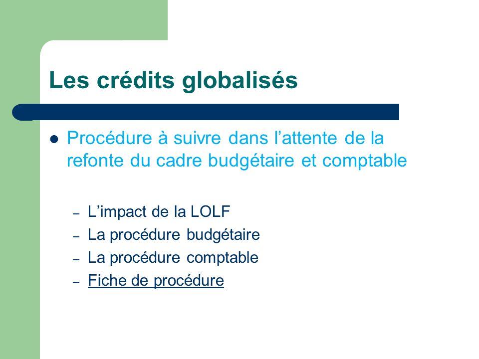 Les crédits globalisés