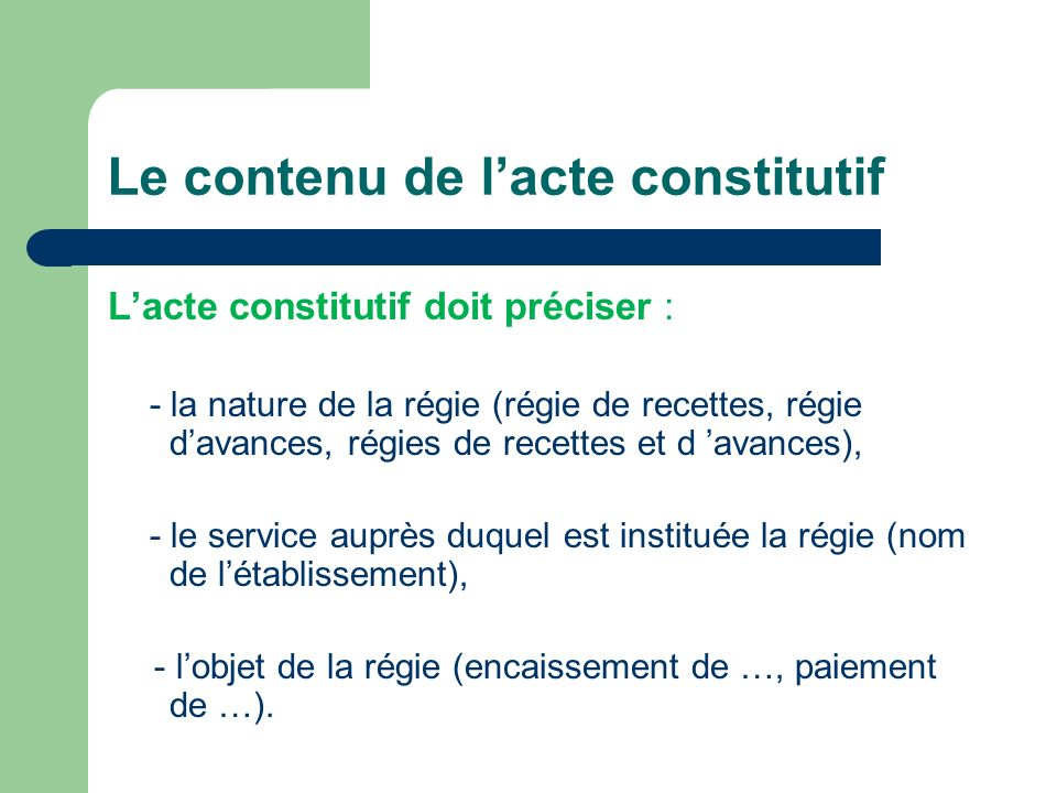Le contenu de l'acte constitutif