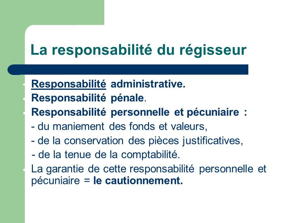 La responsabilité du régisseur