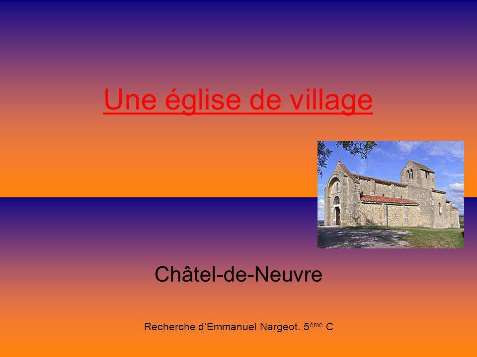 Châtel-de-Neuvre Recherche d'Emmanuel Nargeot. 5ème C