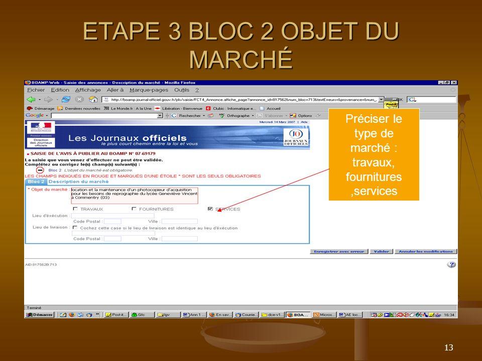 ETAPE 3 BLOC 2 OBJET DU MARCHÉ