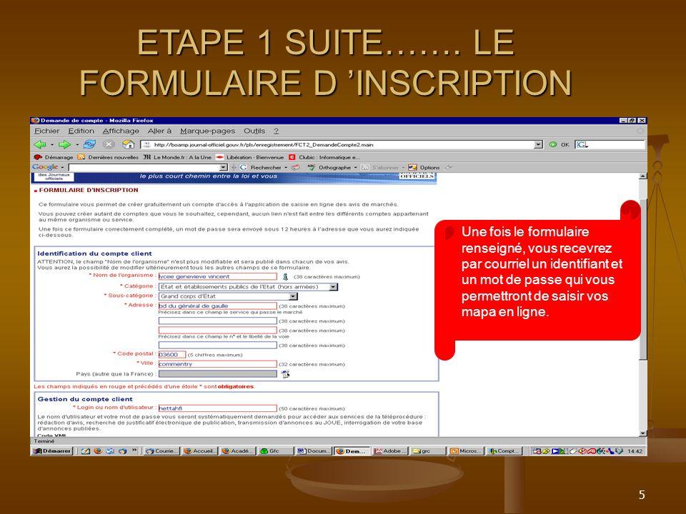 ETAPE 1 SUITE……. LE FORMULAIRE D 'INSCRIPTION