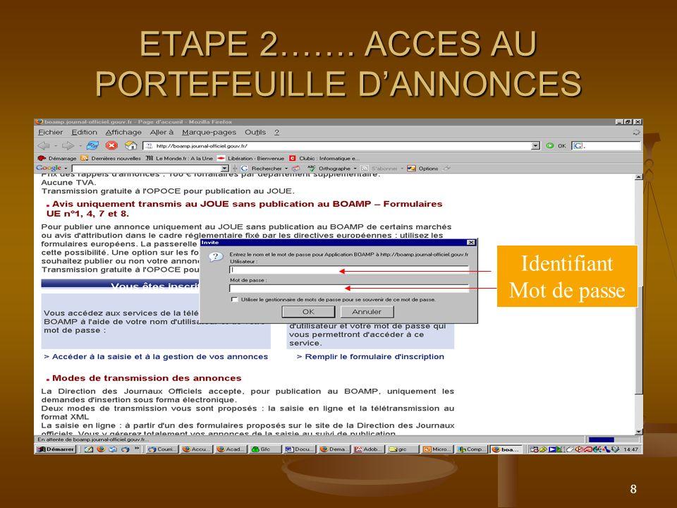 ETAPE 2……. ACCES AU PORTEFEUILLE D'ANNONCES