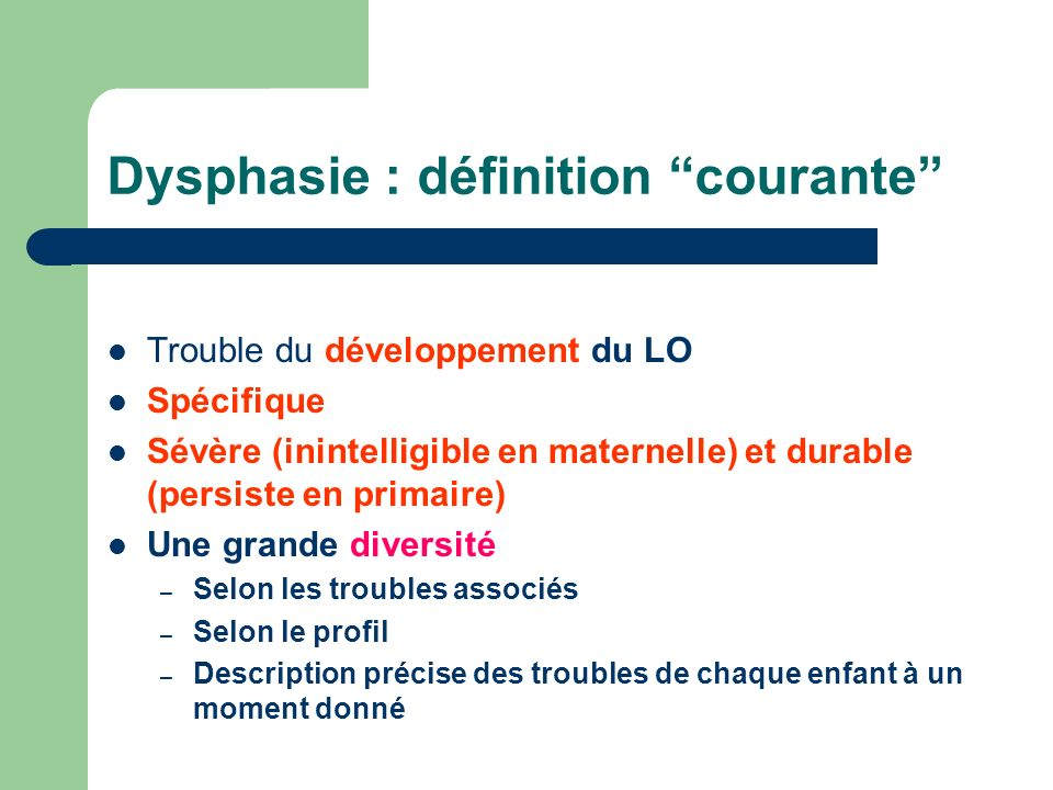 Dysphasie : définition courante