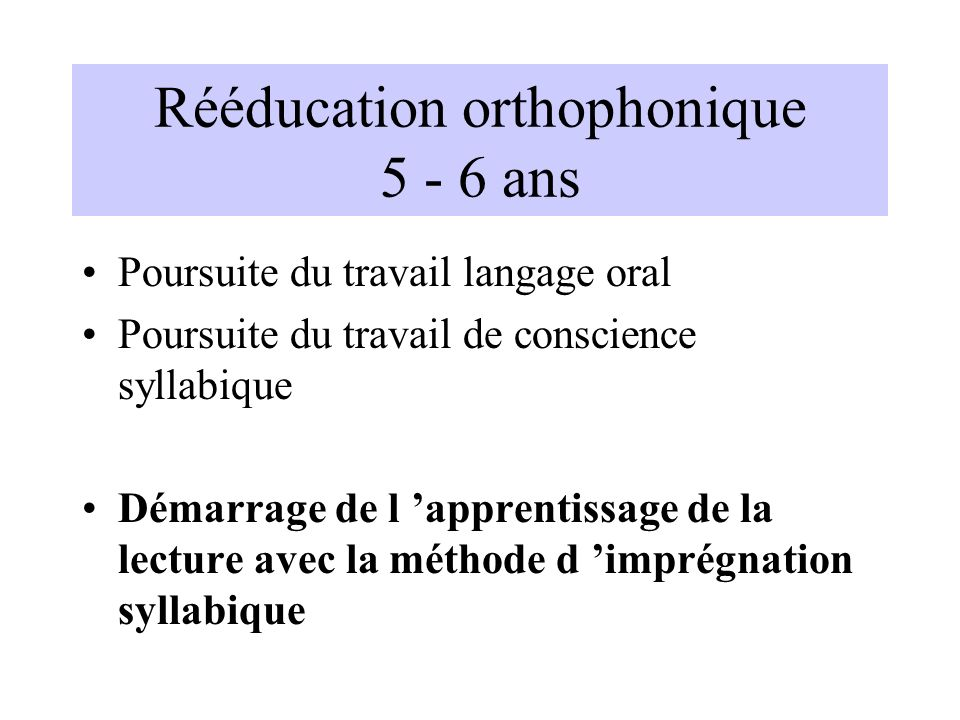 Rééducation orthophonique 5 - 6 ans