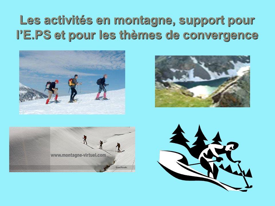 Les activités en montagne, support pour l'E
