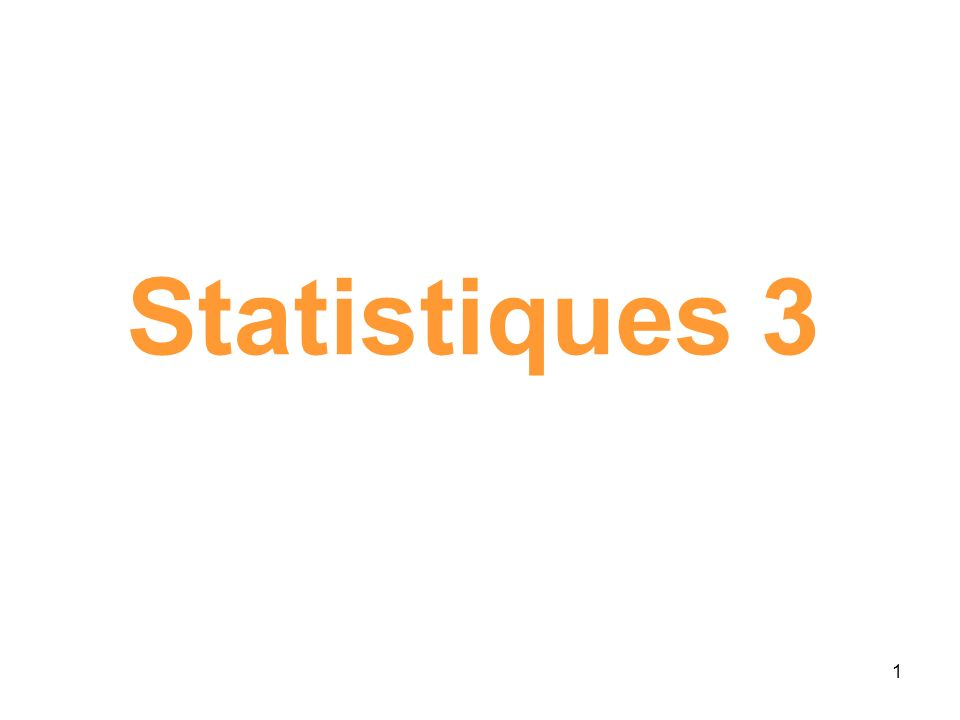 Statistiques 3