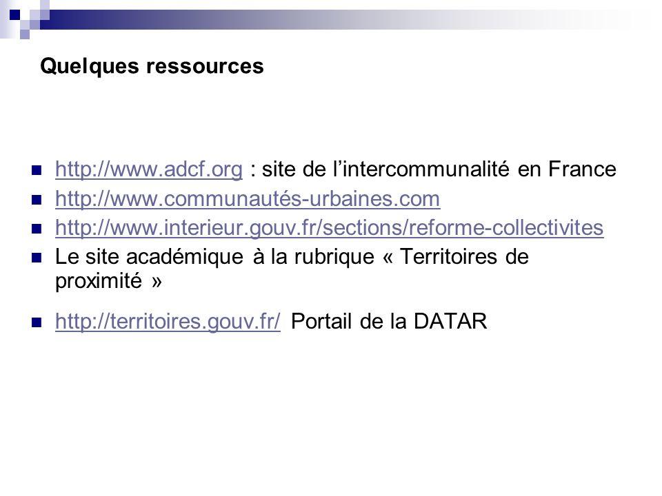 Quelques ressources http://www.adcf.org : site de l'intercommunalité en France. http://www.communautés-urbaines.com.
