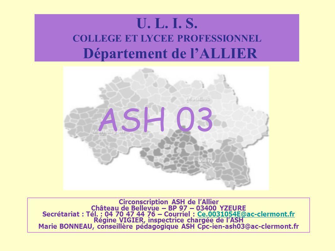 U. L. I. S. COLLEGE ET LYCEE PROFESSIONNEL Département de l'ALLIER. ASH 03.