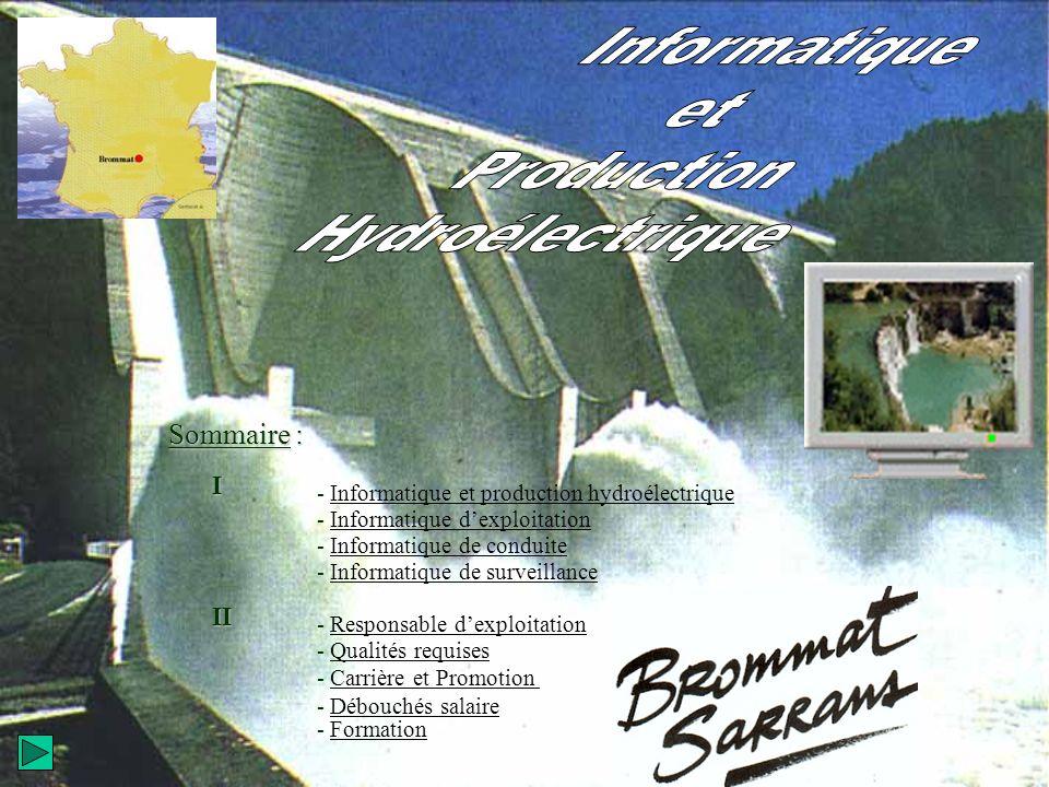 Informatique et Production Hydroélectrique Sommaire : I II