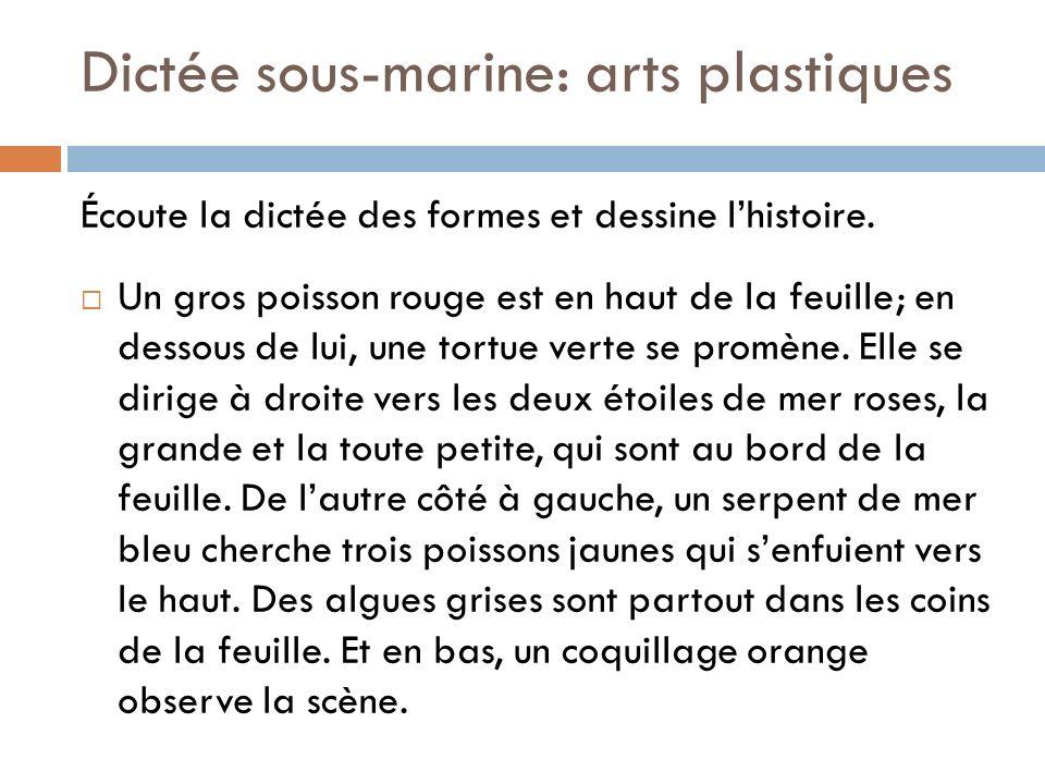Dictée sous-marine: arts plastiques