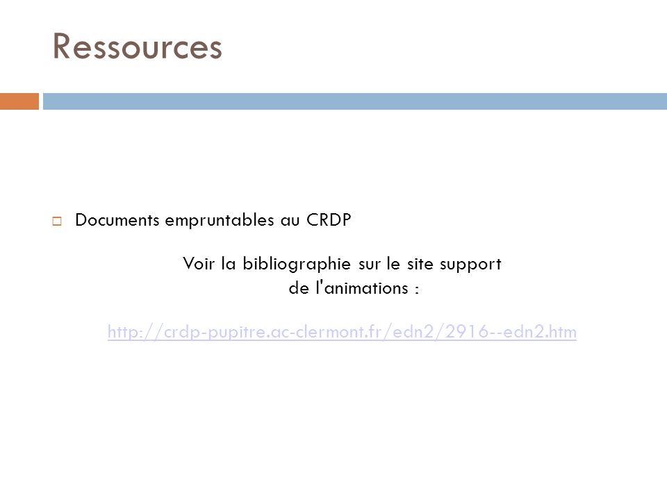 Voir la bibliographie sur le site support de l animations :