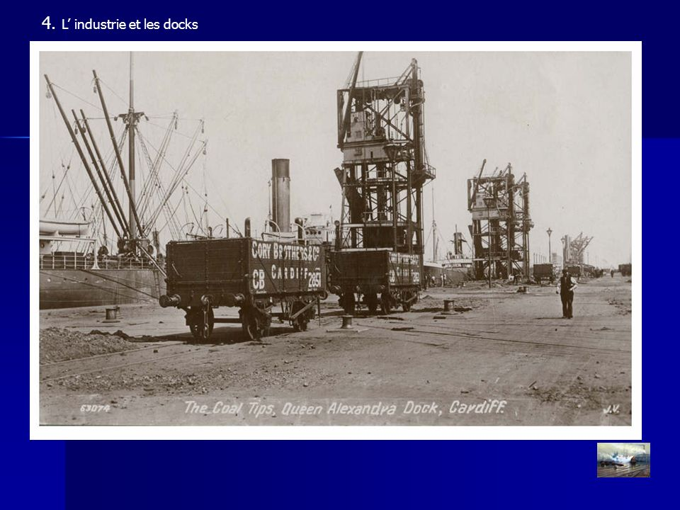 4. L' industrie et les docks