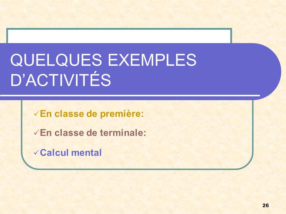 QUELQUES EXEMPLES D'ACTIVITÉS