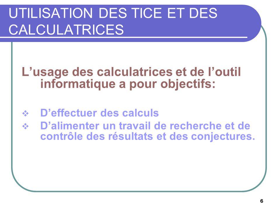UTILISATION DES TICE ET DES CALCULATRICES