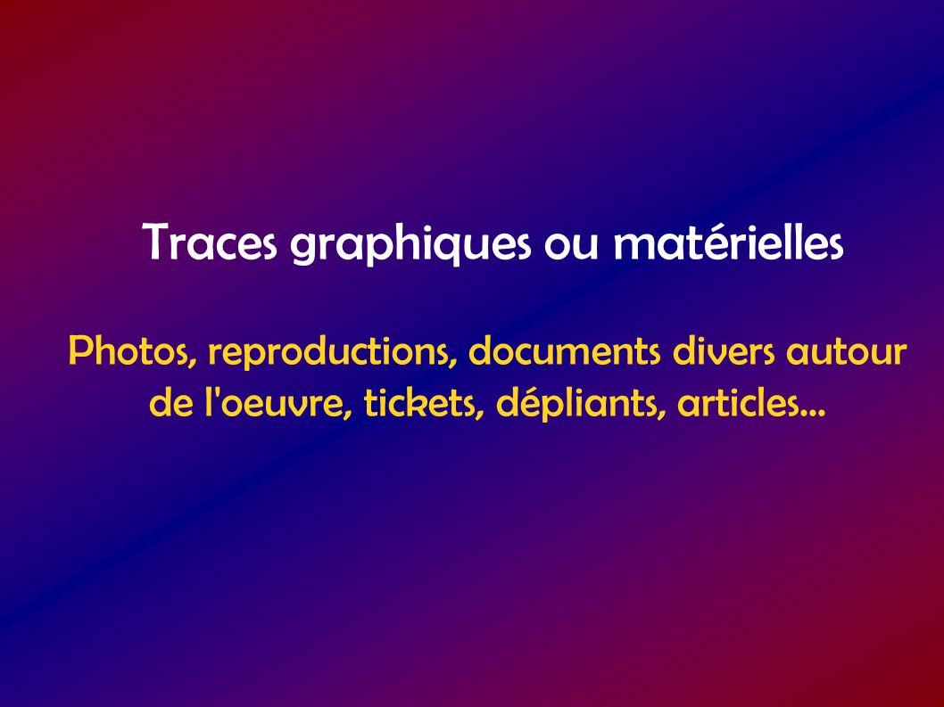 Traces graphiques ou matérielles