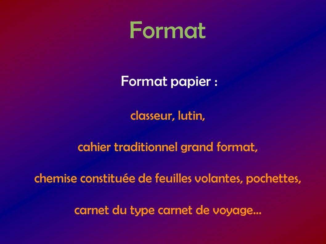 Format Format papier : classeur, lutin,