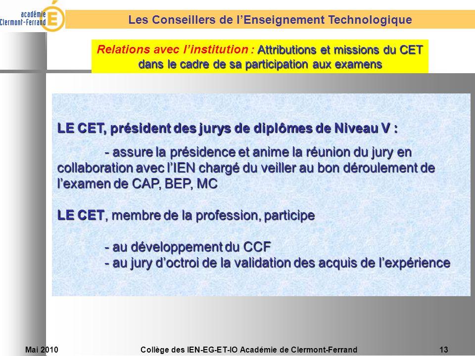 LE CET, président des jurys de diplômes de Niveau V :
