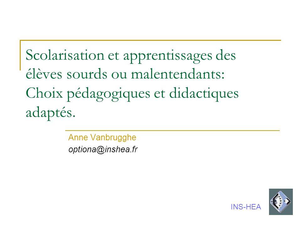 Anne Vanbrugghe optiona@inshea.fr
