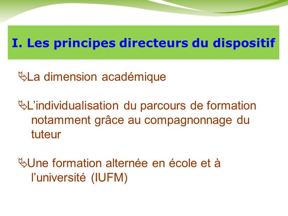 I. Les principes directeurs du dispositif