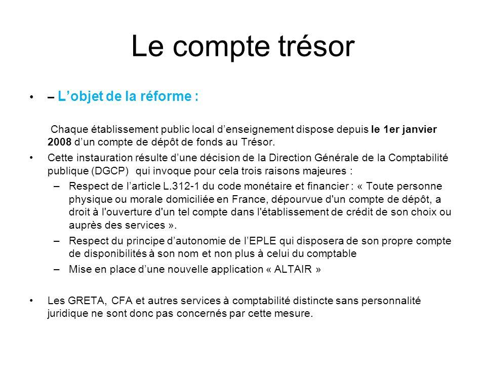 Le compte trésor – L'objet de la réforme :