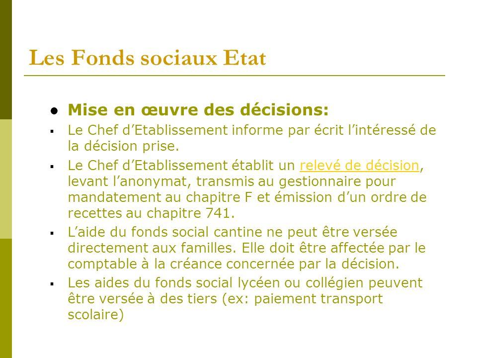 Les Fonds sociaux Etat Mise en œuvre des décisions: