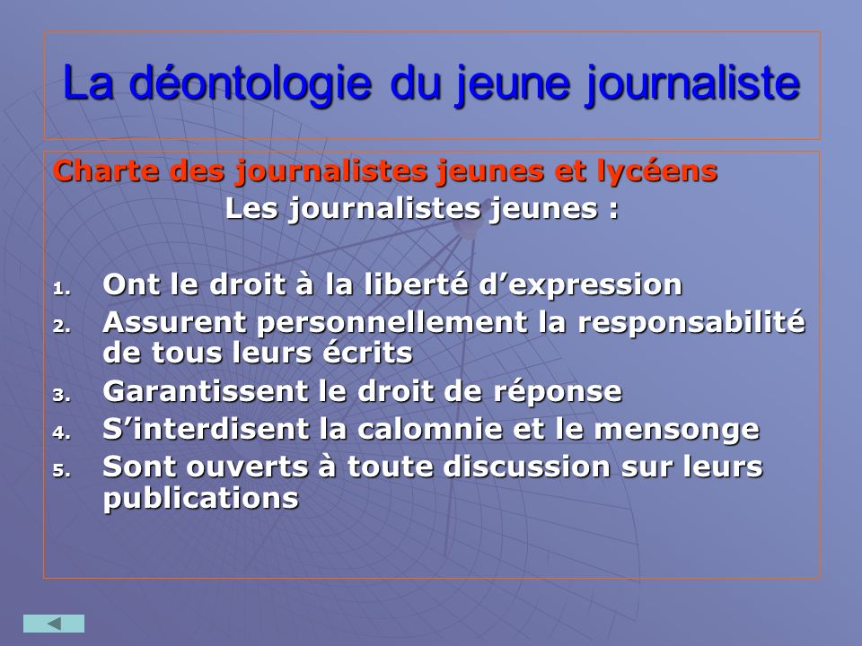 La déontologie du jeune journaliste