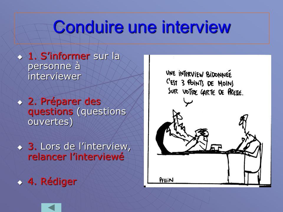 Conduire une interview