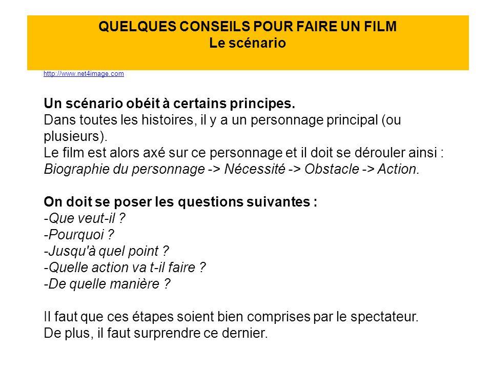QUELQUES CONSEILS POUR FAIRE UN FILM