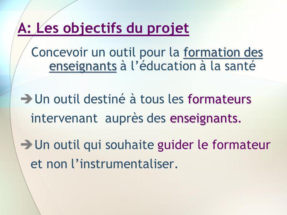 A: Les objectifs du projet