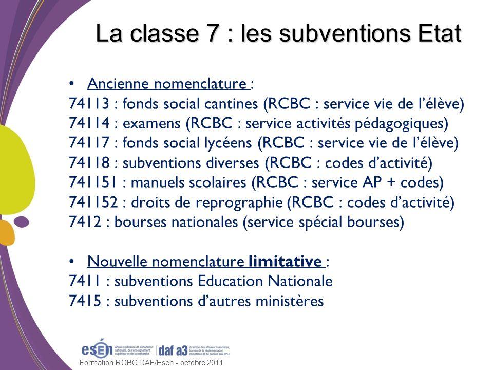 La classe 7 : les subventions Etat