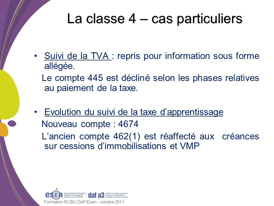 La classe 4 – cas particuliers