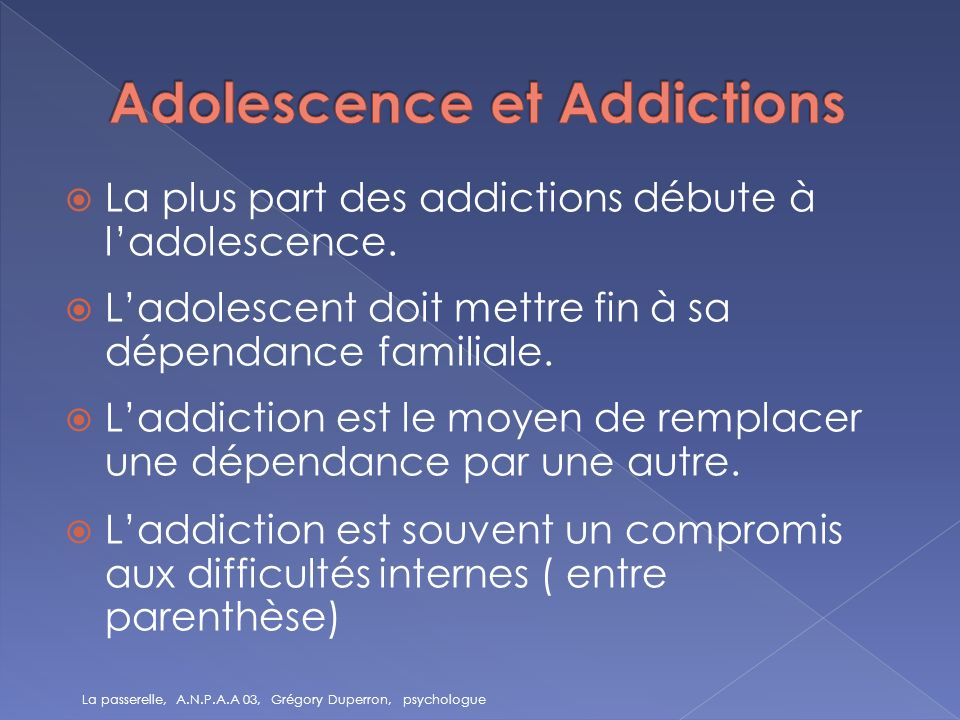 Adolescence et Addictions