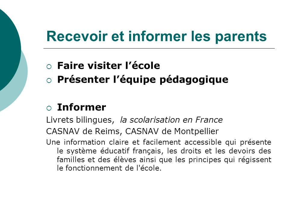 Recevoir et informer les parents