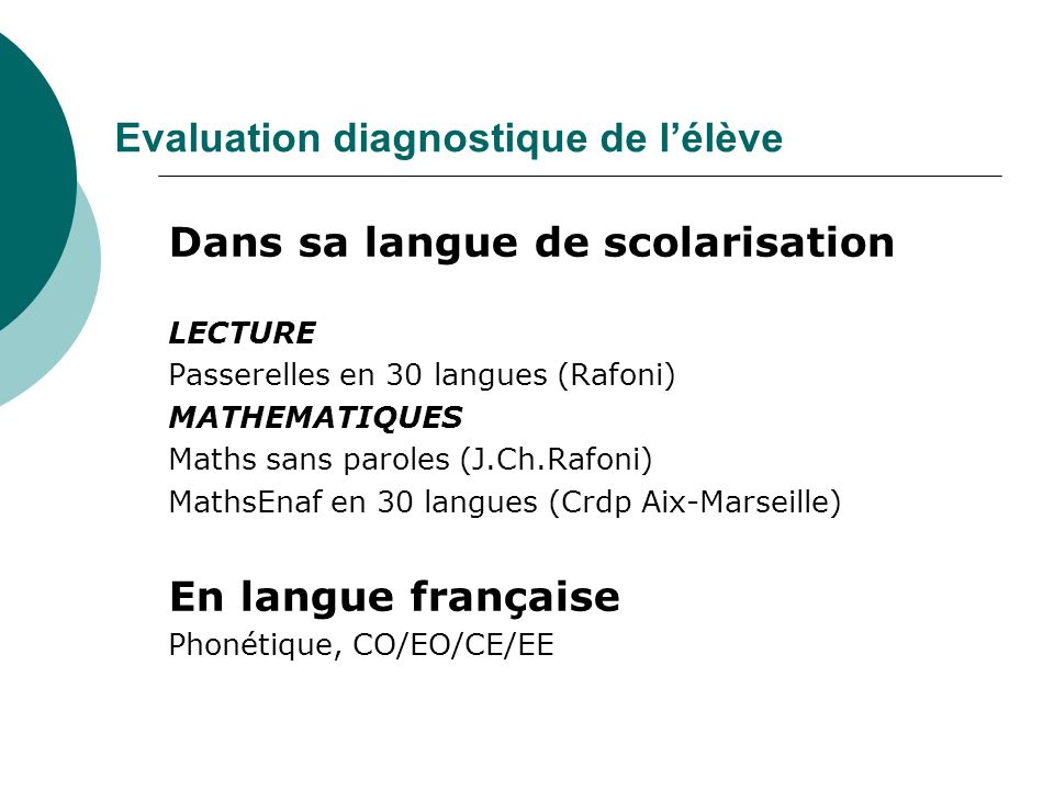 Evaluation diagnostique de l'élève