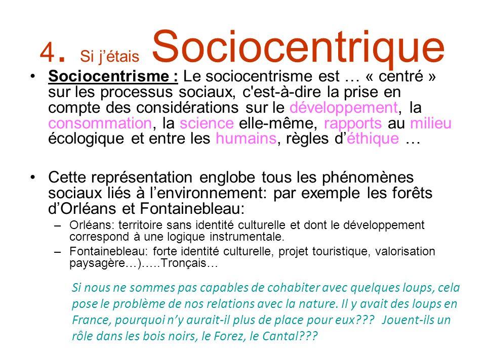 4. Si j'étais Sociocentrique