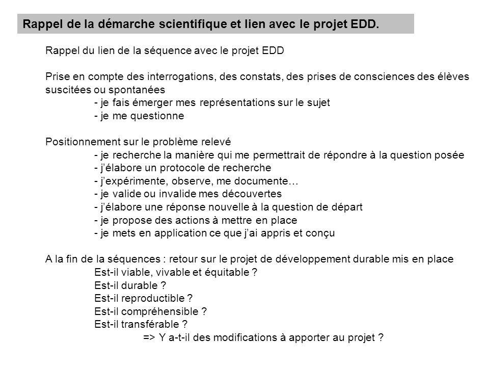 Rappel de la démarche scientifique et lien avec le projet EDD.